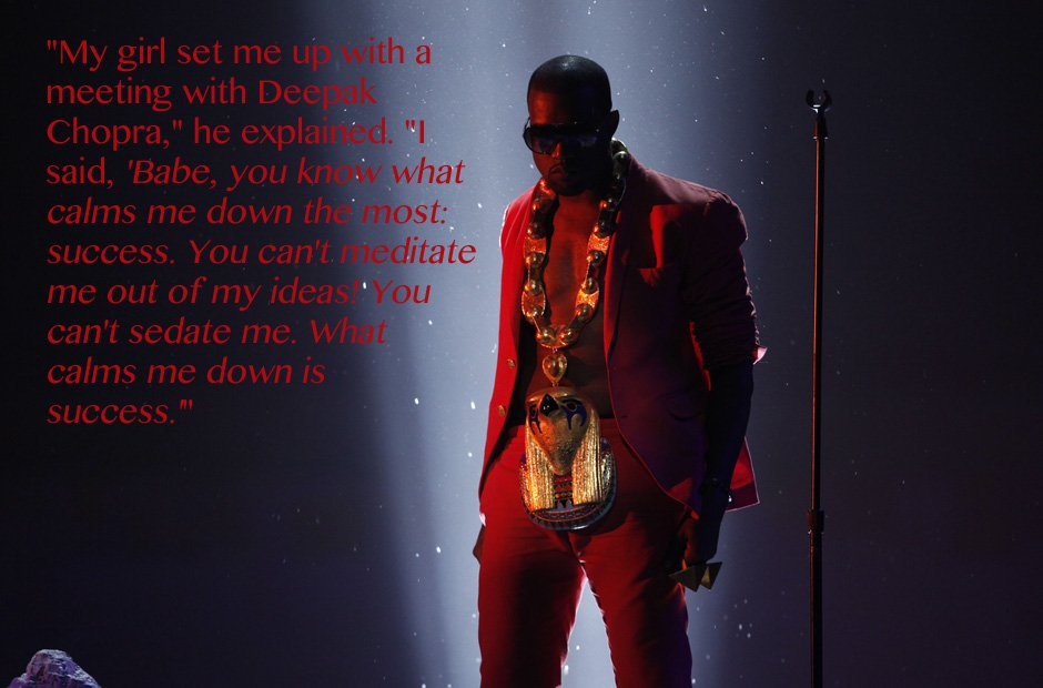 Kanye West Deepak Chopra quote