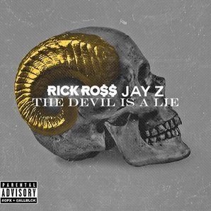 Rick Ross Jay Z The Devil Is A Lie Artwork