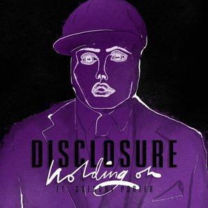 Disclosure Holding On Single Artwork