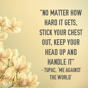 Tupac inspirational lyrics